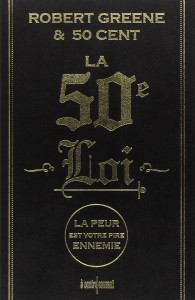 La 50e Loi – Robert Greene & 50 Cent