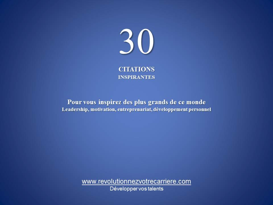 Citations Inspirantes , développement personnel , leadership